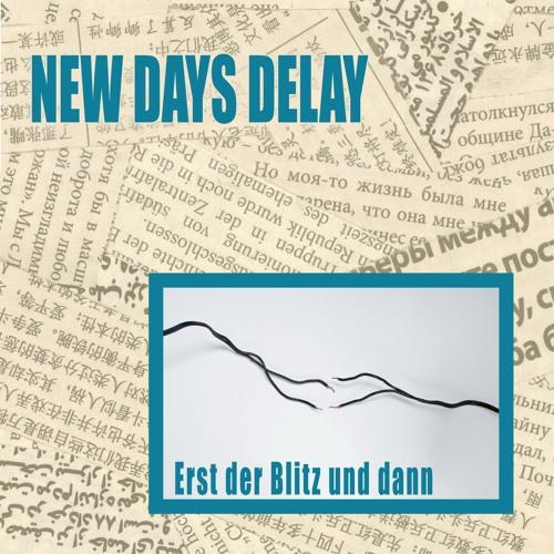 New Days Delay - Bombe