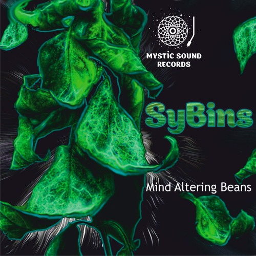SyBins - Mind Altering Beans Preview