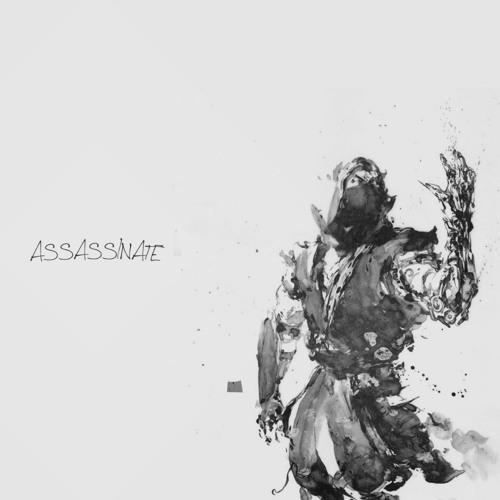 Assassinate [SOLD]