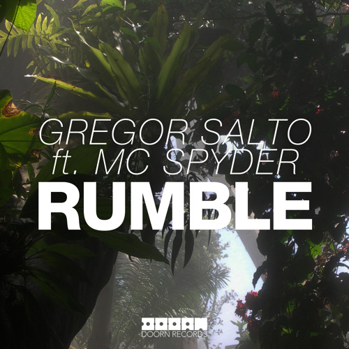 Gregor Salto feat. MC Spyder - Rumble (Original Mix)