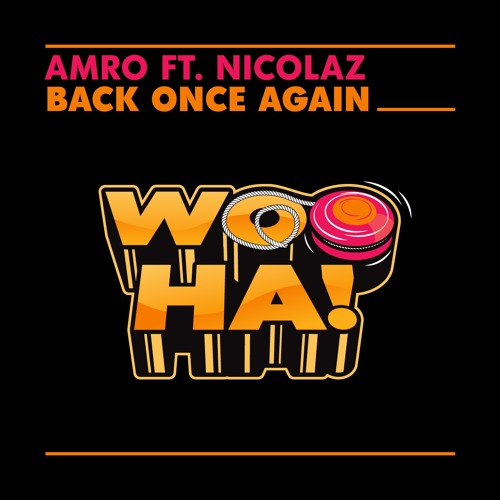 AMRO feat. Nicolaz - Back Once Again [PREMIERE Dimitri Vegas & Like Mike - Radio Show #60] Out NOW!