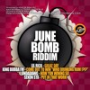 JUNE BOMB RIDDIM - KING BUBBA FM - COME OUT TO WIN (WHO DRINKING RUM)