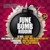 JUNE BOMB RIDDIM - LIL RICK - GREAT DAY