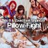 Ido B Zooki Ft. Shpinoza - Pillow Fight [FREE DOWNLOAD]