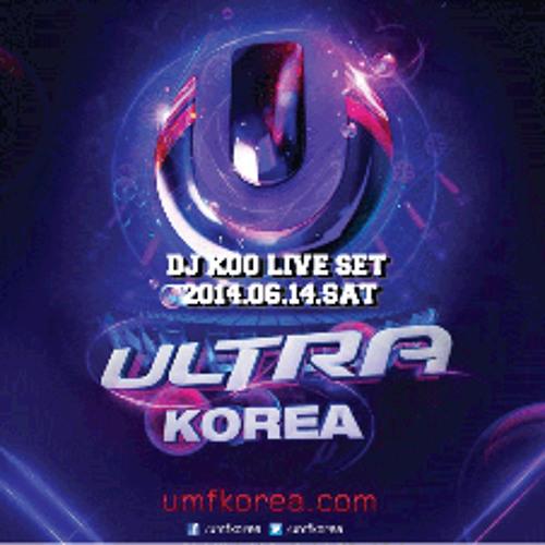 DJ KOO UMF KOREA 2014 Live Set (2014.06.14.sat)