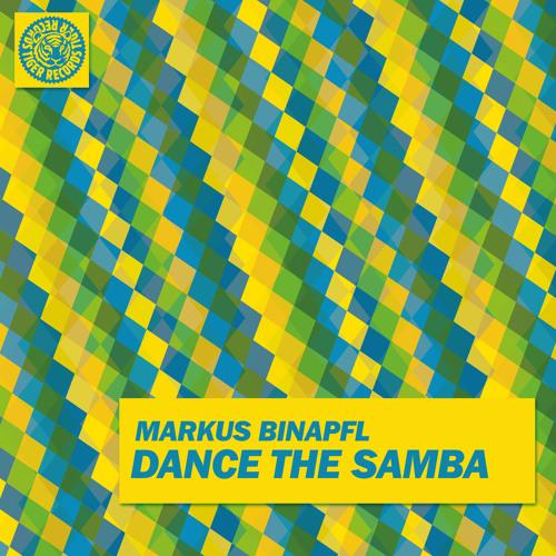 Markus Binapfl - Dance The Samba (Edit)