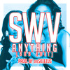 SWV - Anything [808 EDIT] (prod. by dreSKEEZUS)