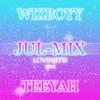 JUL-MIX & WIZBOYY Ft TEEYAH - LOVINJITIS EXCLU 2014