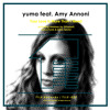 yuma feat. Amy Annoni - Your Love Is More Than I Need EP