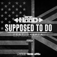 Supposed To Do feat. Skepta
