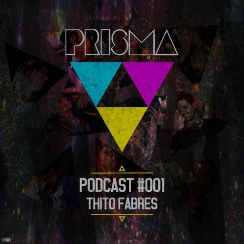 Prisma Podcast #001: Thito Fabres
