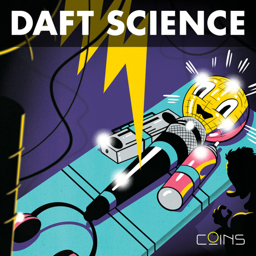 "COINS ""Daft Science"""