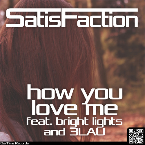How You Love Me (ft. Bright Lights) (Satisfaction Bootleg) (Preview)
