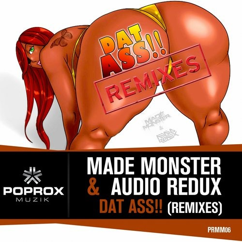 Made Monster, Audio Redux - Dat Ass (Scooter & Lavelle Remix)