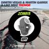 ZOMBI3 (Remix) - Dimitri Vegas & Martin Garrix & Like Mike - Tremor