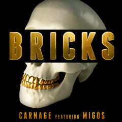 BRICKS (feat. Migos) [Original]