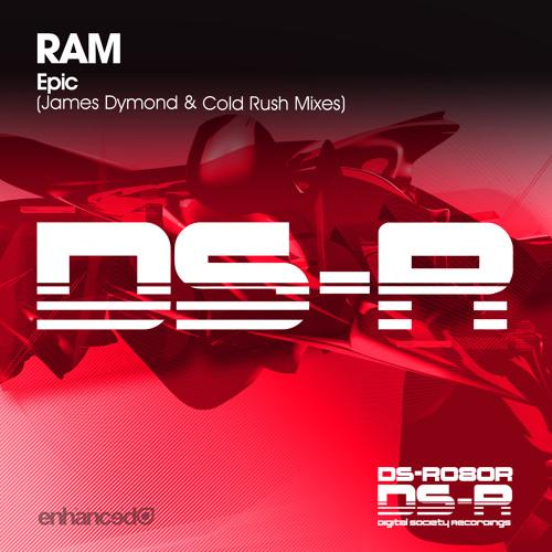 RAM - Epic (James Dymond Remix) [Digital Society Recordings]