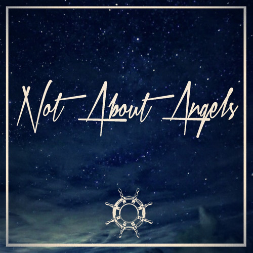 Not About Angels (Sailors Remix)