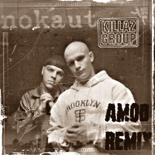 Killaz Group - Jestem Szejkiem(Amod remix)