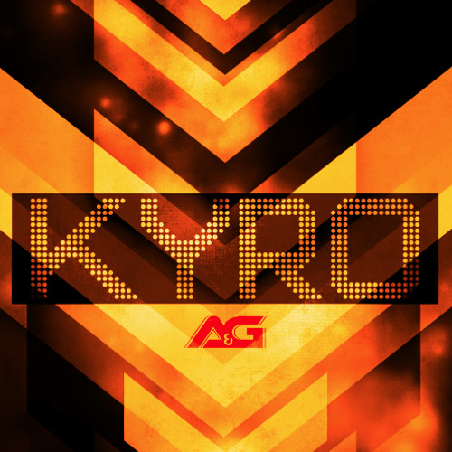 A&G - Kyro (Preview) - Coming June 27th!