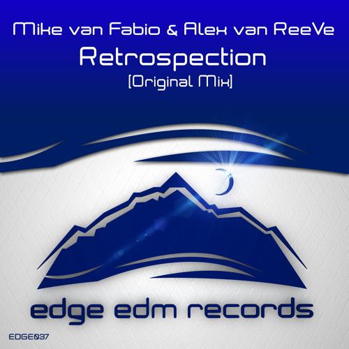 Mike van Fabio & Alex van ReeVe - Retrospection (Original Mix) [OUT NOW!]