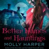 Better Homes and Hauntings by Molly Harper, Narrated by Amanda Ronconi