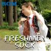 Freshmen Suck