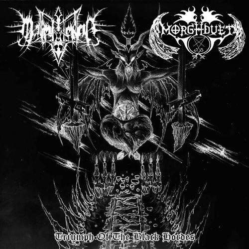 Malevolencia & Morghduet - Triumph Of The Black Hordes (Split)