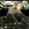 03 - - EastEnd Chop - Chop - Lyrics Of My Life