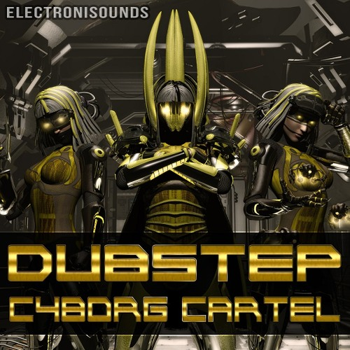 Electronisounds - Dubstep Cyborg Cartel Demo 01 - MDMDRE