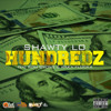 Shawty Lo-  Hundredz ft. Waka Flocka and Ron Browz