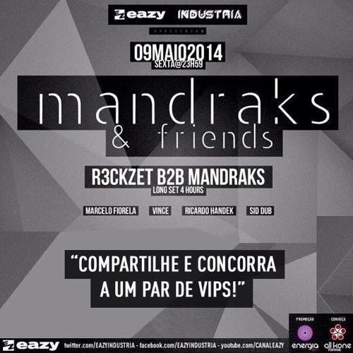 09.05 MANDRAKS & FRIENDS // R3ckzet B2B Mandraks - long set 4 hours // Part 2 - free download !