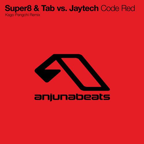 Super8 & Tab vs. Jaytech - Code Red (Kago Pengchi Remix)
