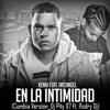 Arcangel Ft. Kenai- En La Intimidad (Cumbia_Dj Pity 87 Ft. Rodry DJ)