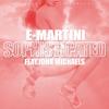 Sophisicated  - E Martini Feat. John Michaels