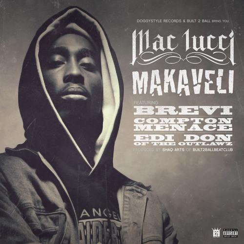 Makaveli Feat Brevi, Compton Menace & Edidon