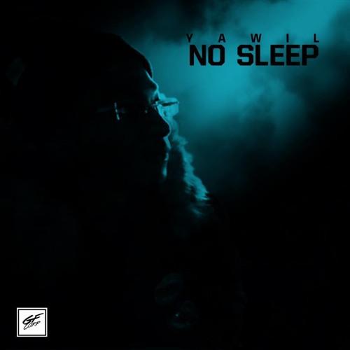 YAWIL -NO SLEEP