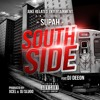 Supah ft. DJ Deeon - South Side (prod. by Xcel & DJ Slugo)
