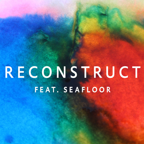 Photay - Reconstruct feat. Seafloor (Radio Edit)