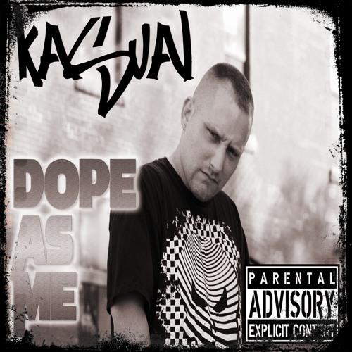 KA$UAL - Dope As Me