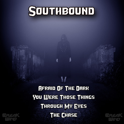 BWP024 - Southbound - You Were Those Things