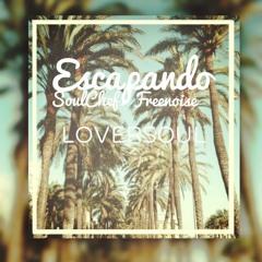 Loversoul - Escapando [PROD.FREENOISE]