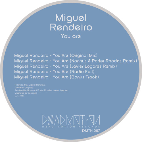Dead Motion 007 - Miguel Rendeiro - You Are EP