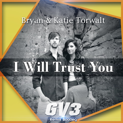 FREE!! Jesus Culture - I Will Trust You (GV3 Remix Bootleg) [RADIO]
