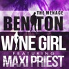 Beniton The Menace feat. Maxi Priest - Wine Girl [Mad a Road Productions 2014]
