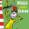 Green Eggs and Ham by Dr Seuss