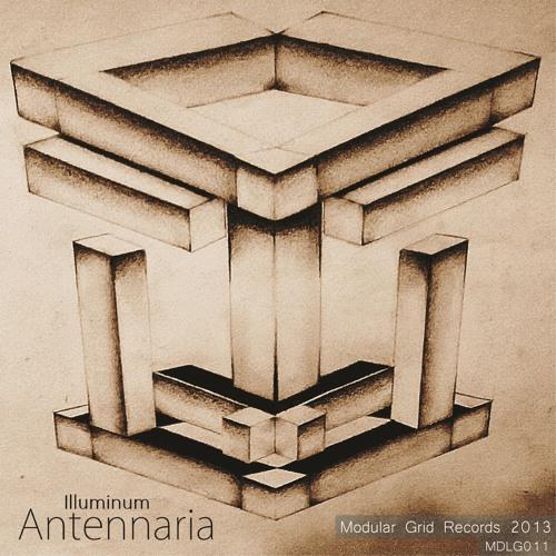 Illuminum - Antennaria Album [MDLG011]