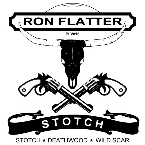 Deadwood - Ron Flatter - PLV015 - Out Now