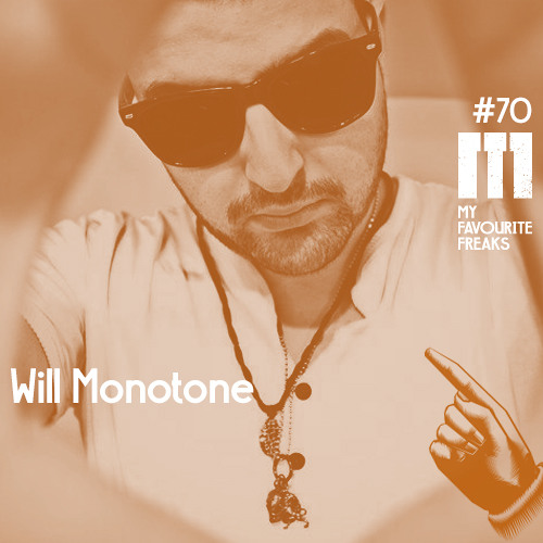 My Favourite Freaks Podcast #70 Will Monotone