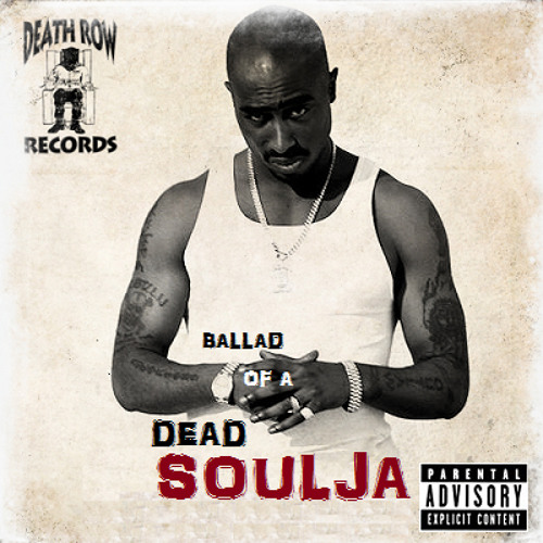 2Pac - Ballad Of A Dead Soulja (feat. Lazie Bone) (Johnny J Version)